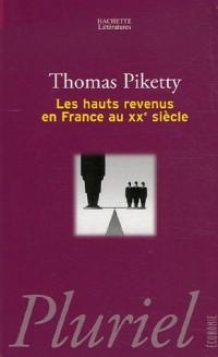 Les hauts revenus en France au XXe siècle : Intégralités et redistributions, 1901-1998