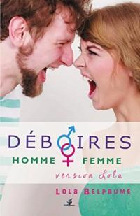Déboires Homme - Femme: Version Lola