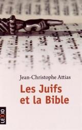 Les Juifs et la Bible [Poche]