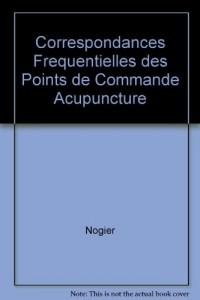 Correspondance fréquentielle des points de commande d'acupuncture des méridiens