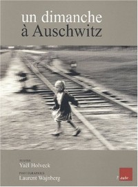 Un Dimanche à Auschwitz