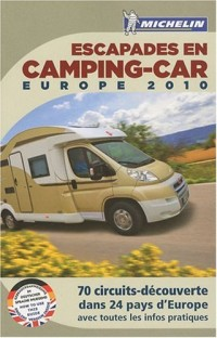 Escapades en camping-car : Europe