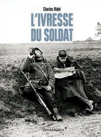 L'ivresse du soldat