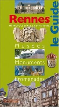Rennes : Musées, monuments, promenades