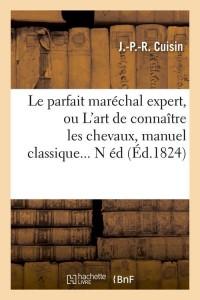 Le Parfait Marechal Expert  N ed  ed 1824