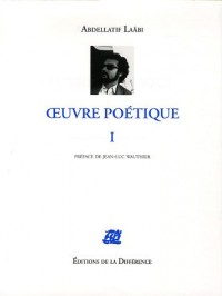 Oeuvre Poétique, Tome 1 :