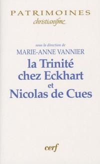 La Trinité chez Eckhart et Nicolas de Cues