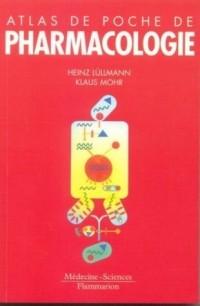 Atlas de poche de pharmacologie. 3ème édition