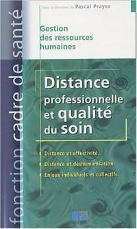 Distance professionnelle et qualité du soin