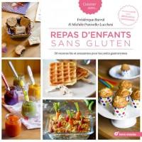 Repas d'enfants sans gluten : 50 recettes bio et amusantes pour petits gastronomes
