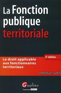 Master Pro - Droit de la Fonction Publique Territoriale, Deuxième Edition