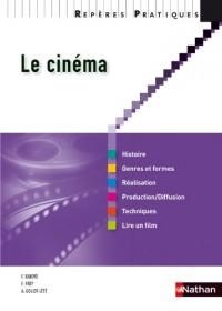 Le cinéma - Collection Répères pratiques