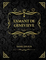 L'amant de Geneviève: Daniel Lesueur