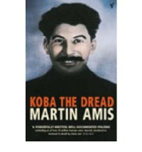 KOBA THE DREAD LAUGHTER AND THE TWENTY MILLION BY (AMIS, MARTIN) PAPERBACK