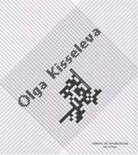 Olga Kisseleva : Mondes croisés