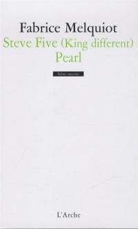 Steve Five (King different), Pearl