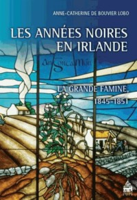 Les années noires en Irlande : La Grande Famine, 1845-1851, Agrégation d'Anglais 2015 et 2016