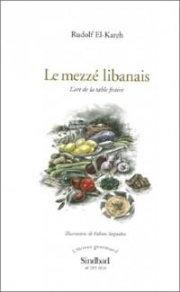 Le Mezzé libanais : L'Art de la table festive