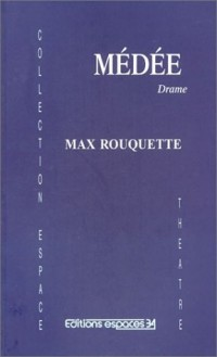 Médée : Drame