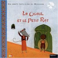 Un conte populaire du Maghreb : La Cigale et le Petit Rat (avec un CD)