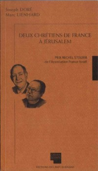 Deux chrétiens de France à Jérusalem - Prix Michel Stourm