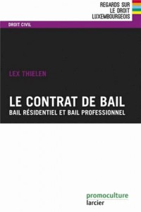 Contrat de Bail. Bail Residentiel et Bail Professionnel (le)