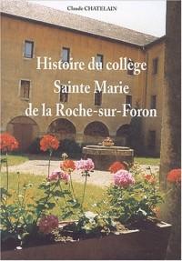 Histoire du collège Sainte-Marie de la Roche-sur-Foron