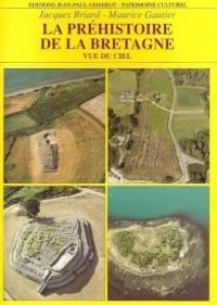 La préhistoire de la Bretagne et son lointain passé vus du ciel