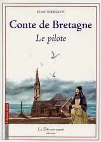 Conte de Bretagne : Le Pilote