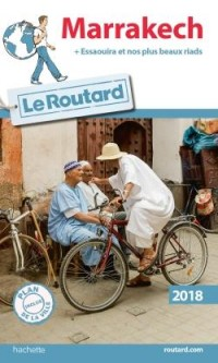 Guide du Routard Marrakech 2018
