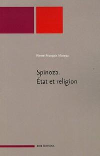 Spinoza : Etat et religion