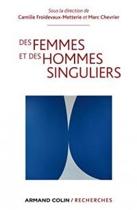 Des femmes et des hommes singuliers: Perspectives croisées sur le devenir sexué des individus en démocratie