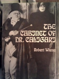 The cabinet of Dr. Caligari; (Classic film scripts)