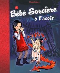 Bebe Sorcière Va a l'Ecole  T.2
