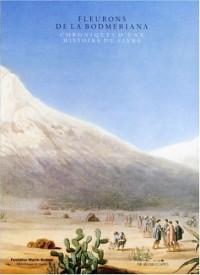 Fleurons de la Bodmeriana : Chronique d'une histoire du livre