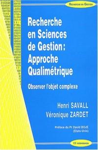 Recherche en sciences de gestion : approche qualimétrique : Observer l'objet complexe