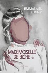 Mademoiselle de Biche