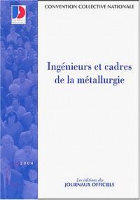 Convention collective N° 3025 : Ingénieurs et cadres de la métallurgie