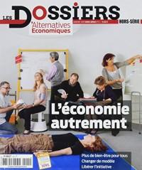 Les Dossiers d'Alternatives Economiques n°5 - L'économie autrement