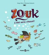 Zouk, Tome 17: L'été sera chaud !