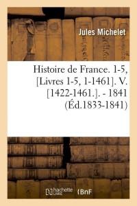 Histoire de France  V  ed 1833 1841