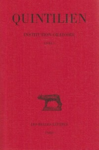 De l'institution oratoire, tome 1, livre I
