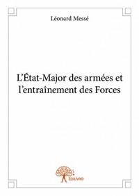 L?Etat-Major des Armees et l'Entrainement des Forces