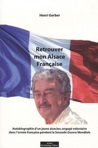 RETROUVER MON ALSACE FRANCAISE