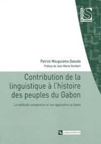 Contribution de la linguistique à l'histoire des peuples du Gabon : La méthode comparative et son application au bantu