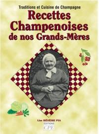 Recettes Champenoises de Nos Grands-Mères