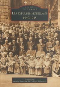 Les expulsés mosellans - 1940-1945