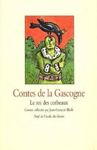 Contes de la Gascogne : Le roi des corbeaux
