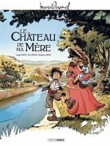 M. Pagnol en BD : Le Château de ma mère - histoire complète