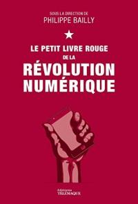 Le Petit Livre Rouge de la Revolution Numerique